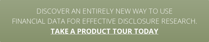 Discover an entirely new way to use financial data for effective disclosure research. take a product tour today