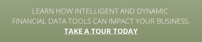 Learn how intelligent and dynamic  financial data tools can impact your business. take a tour today