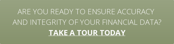 Are you ready to ensure accuracy  and integrity of your financial data? take a tour today