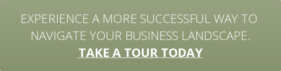 Experience a more successful way to  navigate your business landscape. take a tour today