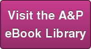 Visit the A&P   eBook Library