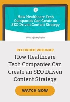 Watch Now: How Healthcare Tech Companies Can Create an SEO Driven Content Strategy