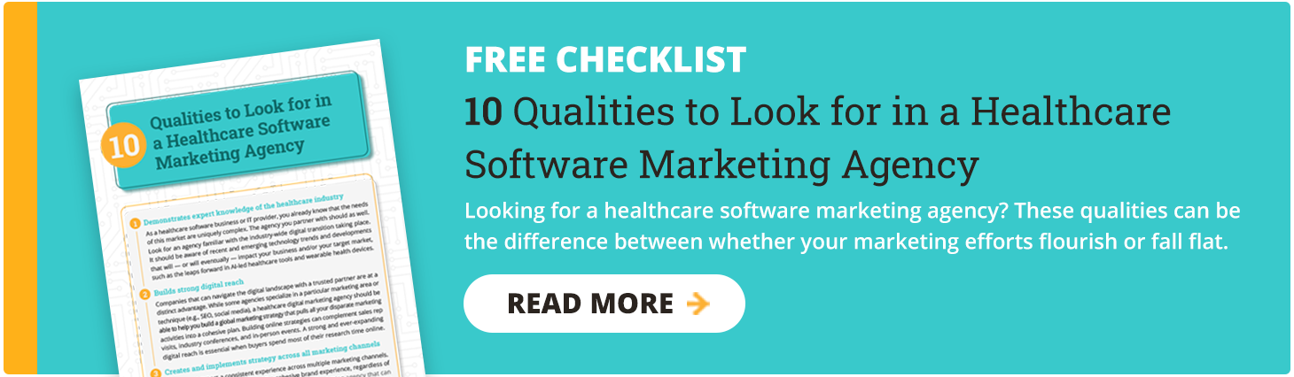 10 Qualities to Look for in a Healthcare Software Marketing Agency