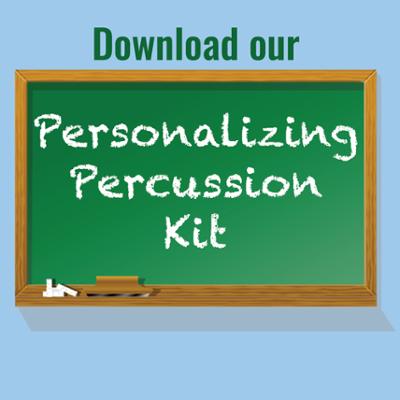 Personalizing Percussion Kit