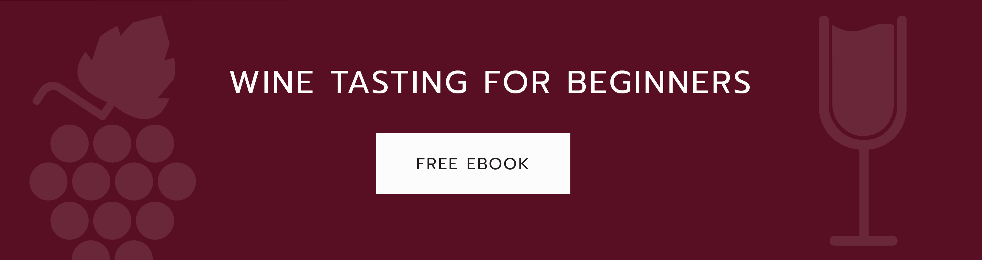 Wine Tasting for Beginners - Free Ebook