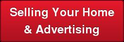 Selling Your Home\u0026amp\u003B Advertising