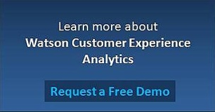 Learn more about Watson Customer Experience Analytics