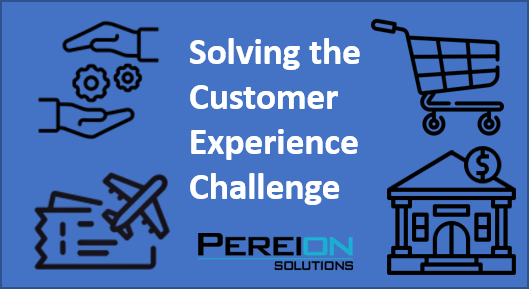 Solving the Customer Experience Challenge