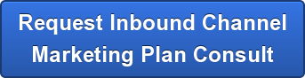 Request Inbound Channel Marketing Plan Consult