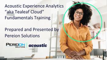 Acoustic Experience Analytics (Tealeaf) Fundamentals Training