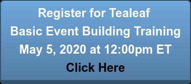 Register for Tealeaf  Basic Event Building Training May 5, 2020 at 12:00pm ET Click Here