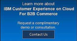 Learn more about Customer Experience on Cloud for b2b commerce