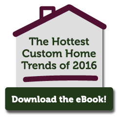 hot custom home trends
