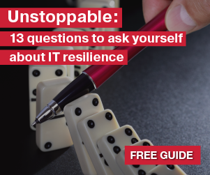 13 questions to ask yourself about IT resilience - download our free guide