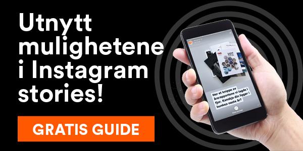 Utnytt mulighetene i Instagram stories - gratis guide
