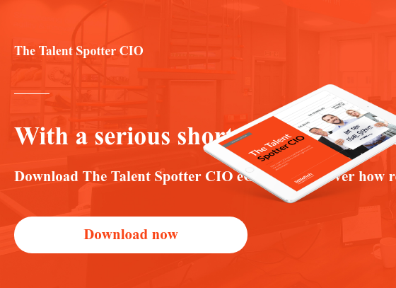 The Talent Spotter IT Leader  With a serious shortage of available IT talent, getting the skills your  business needs is a skill in itself.  Download The Talent Spotter IT Leader eGuide to discover how resourceful IT  leaders can find effective solutions. Download now