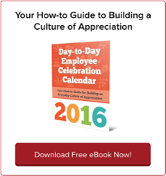 Download Free How-To Guide to Building a Culture of Appreciation!