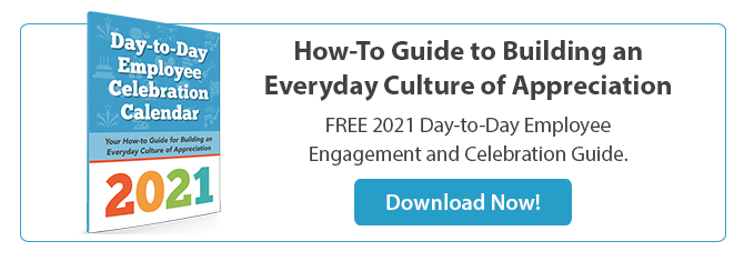 Download your 2021 Day-to-Day Employee Celebration Calendar Now!