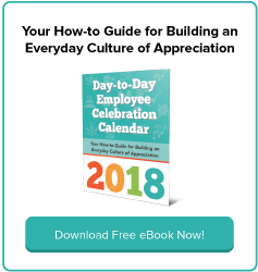 Download your FREE 'Day-to-Day Employee Appreciation Calendar' for 2018!