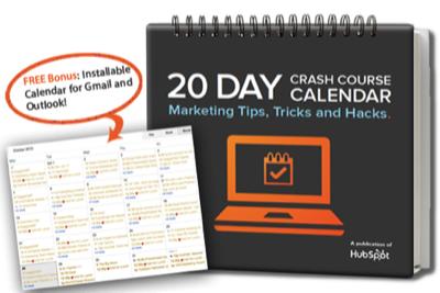 20 Day Crash Course Calendar Marketing: Tips, Tricks, Hacks