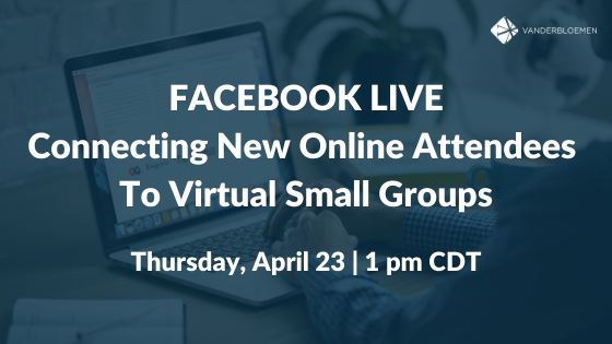 Facebook Live: Connecting New Online Attendees