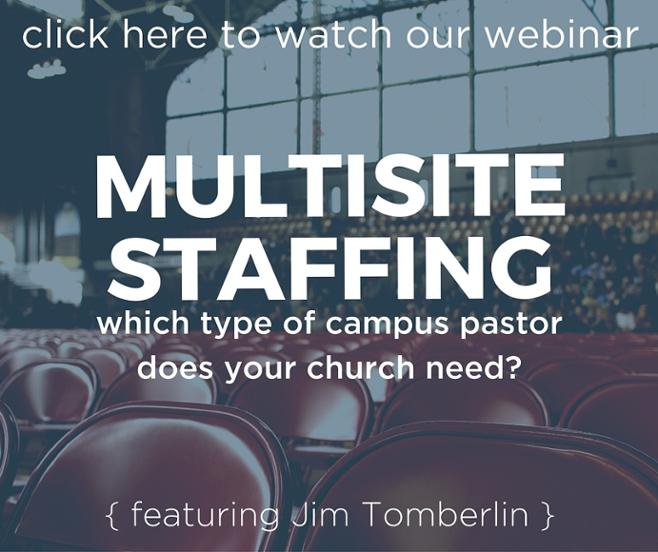 Multisite Staffing Webinar CTA -  Campus Pastors types