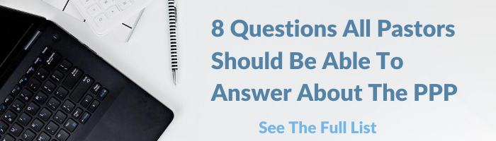 8 Questions All Pastors Should Be Able To Answer About The (PPP)