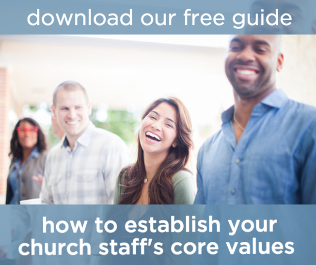 Guide to creating and implementing your church staff's core values