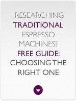 Choosing a Traditional Espresso Machine