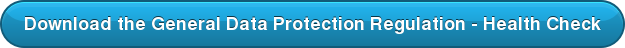 Download the General Data Protection Regulation - Health Check