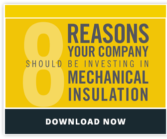 8 Reasons Your Company Should Invest in Mechanical Insulation