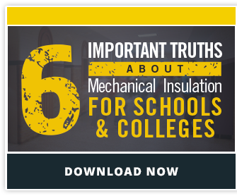 6 Important Truths About Mechanical Insulation For Schools & Colleges