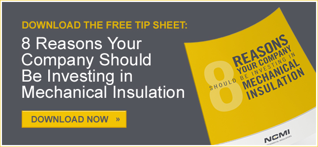 Tip Sheet: 8 Reasons Your Company Should Invest in Mechanical Insulation