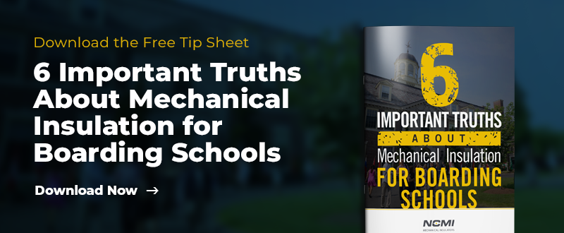 download the free tip sheet 6 important truths about mechanical insulation for boarding schools