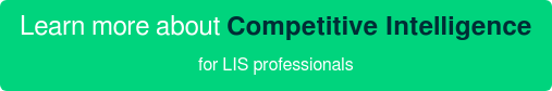 Learn more about Competitive Intelligence for LIS professionals