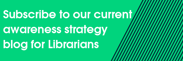 Subscribe to our current awareness strategy blog for Librarians