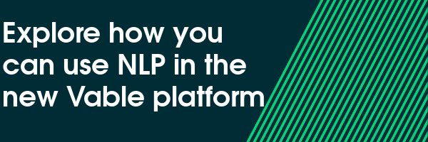 Explore how you can use NLP in the new Vable platform