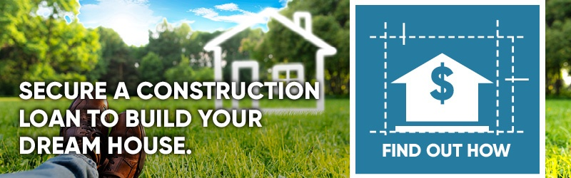 Find Out How to Secure a construction loan to build your dream house.
