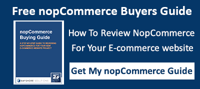 Get your Free nopCommerce Buyers Guide for step-by-step review plan to evaluate nopCommerce for your ecommerce website needs