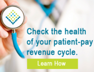 Check the health of your patient pay revenue cycle.
