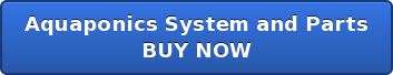Aquaponics System BUY NOW