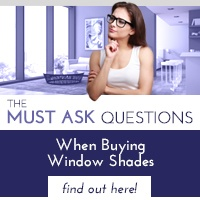 10 Questions When Buying WIndow Shades