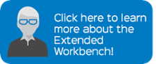 Click here to learn more about the Extended Workbench!