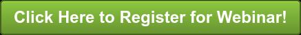 Click Here to Register for Webinar!