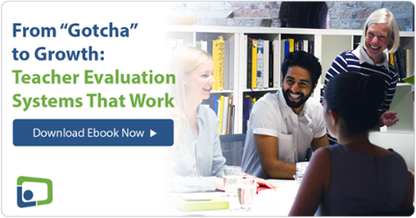 Download this free ebook: Teacher Evaluation Systems That Work