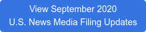 View September 2020 U.S. News Media Filing Updates