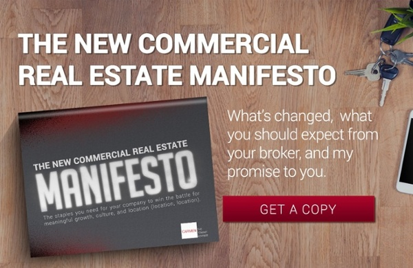 The New Commercial Real Estate Manifesto | What's changed, what you should expect from your broker, and my promise to you.