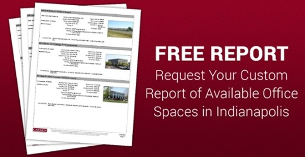 FREE REPORT - Custom Report of Available Office Spaces in Indianapolis