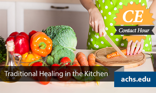 Traditional Healing in the Kitchen CE Course