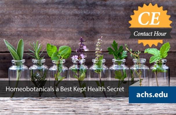 Homeobotanicals a Best Kept Health Secret CE Course